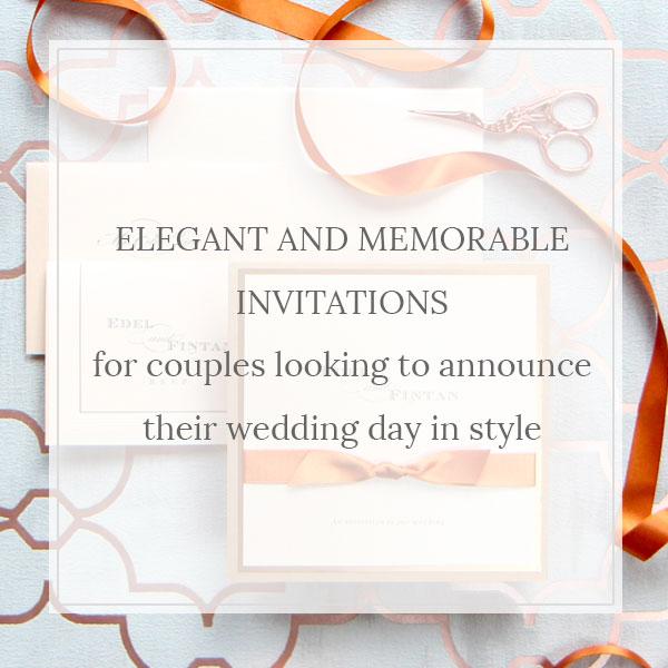 Elegant and memorable invitations